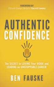 Ben Fauske's Authentic Confidence Book